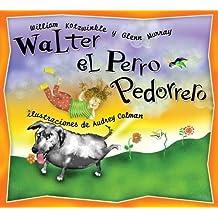 Walter el Perro Pedorrero: Walter the Farting Dog, Spanish-Language Edition (Spanish Edition) by William Kotzwinkle (2004-03-10)