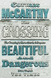The Crossing (Border Trilogy Book 2)