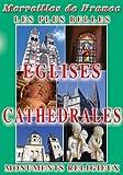 Les Plus belles églises et cathédrales
