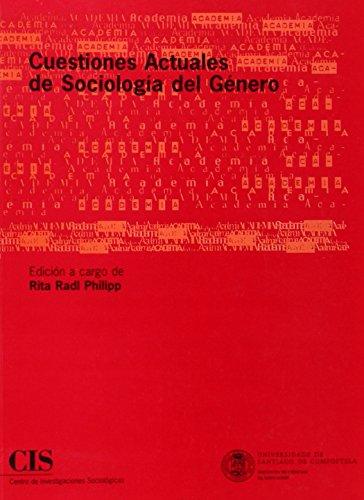 Cuestiones actuales de sociología del género (Academia)