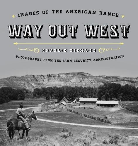 way-out-west-images-of-the-american-ranch