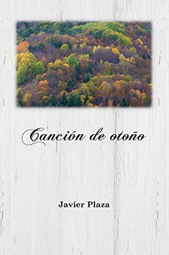 Canción de otoño por Francisco Javier Plaza Beiztegui