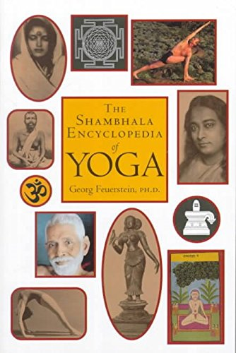 [(The Shambhala Encyclopedia of Yoga)] [By (author) PhD Georg Feuerstein] published on (April, 2000)