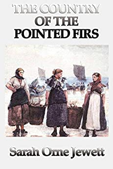 Country of the Pointed Firs by [Jewett,  Sarah Orne]