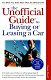 The Unofficial Guide to Buying or Leasing a Car (Unofficial Guides)