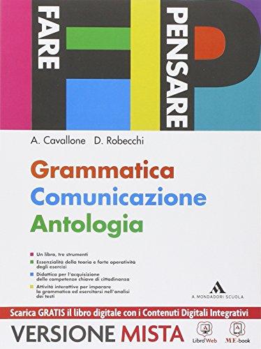 Fare pensare. Grammatica comunicazione antologia. Per gli Ist. Tecnici e professionali. Con e-book. Con espansione online