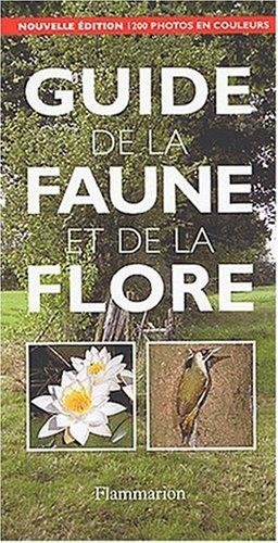 Guide de la faune et de la flore. Edition 2003 par Collectif