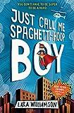 Just Call Me Spaghetti-Hoop Boy