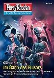 Perry Rhodan 2914: Im Bann des Pulsars (Heftroman): Perry Rhodan-Zyklus
