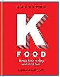 K Food: Korean Home Cooking and Street Food