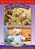 Old Bear Stories: Friends Friends & Lost & Found [DVD] [1993] [Region 1] [US Import] [NTSC]