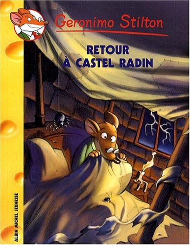 Geronimo Stilton, Tome 40 : Retour à Castel Radin