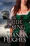 The Pride of the King (Bold Women of the 18th Century Series, Book 2)