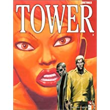 Tower, tome 3