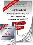 Technischer Betriebswirt TBW Projektarbeit + Präsentation IHK Make or Buy Outsourcing +