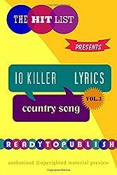 10 Killer Country Song Lyrics: Vol. 3