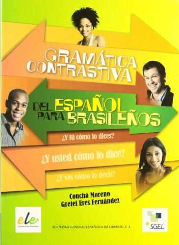 Gramática Contrastiva del Español para Brasileños por Concha Moreno
