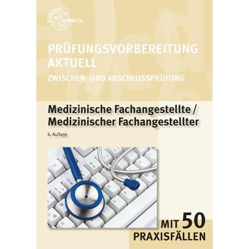 Pdf Prufungsvorbereitung Aktuell Medizinische Fachangestellte Zwischen Und Abschlussprufung Kostenlos Download Die Neueste Buchkollektion 2018 59