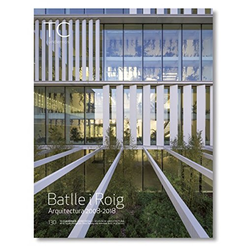 Batlle i Roig: Arquitectura 2008- 2018 (TC Cuadernos)