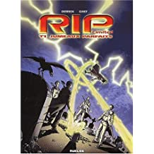 R.I.P. LTD, tome 1