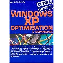 Windows XP : Optimisation et Dépannage