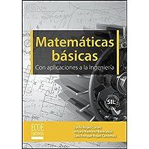 Matemáticas básicas con aplicacionesa la ingeniería