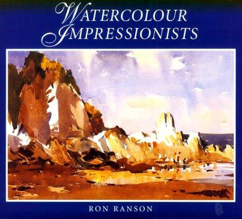 Watercolour Impressionists par Ron Ranson