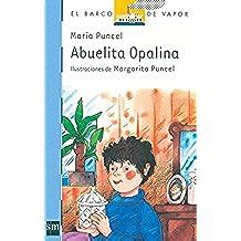 Abuelita Opalina (Barco de Vapor Azul)