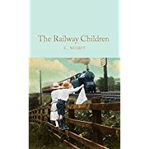 The Railway Children (Macmillan Collector's Library, Band 138)