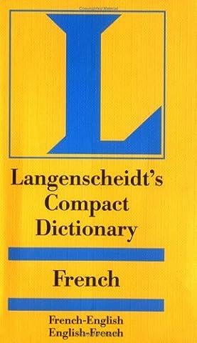 Langenscheidt's Compact French Dictionary: French-English English-French (Langenscheidt's Compact (English French Dictionary)