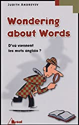Wondering about Words : D'où viennent les mots anglais ?