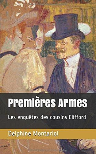 Premires Armes: Les enqutes des cousins Clifford