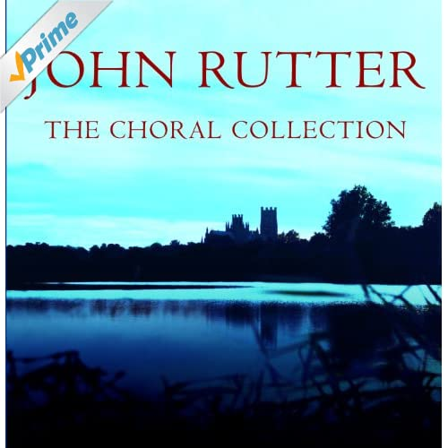 Rutter: Hymn to the Creator of Light