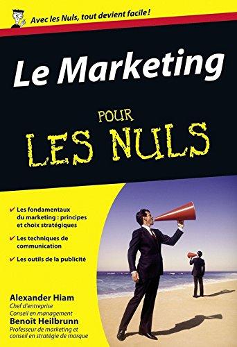 Le Marketing pour les Nuls poche, Nouvelle édition par Benoît HEILBRUNN