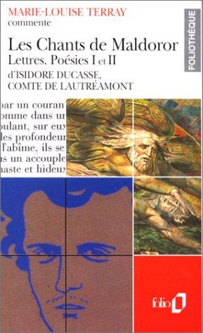 Les chants de Maldoror / lettres / poésies I et II de Isidore Ducasse