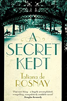 A Secret Kept by [de Rosnay, Tatiana]