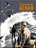 Commandant Achab, Tome 4 : Tout le monde meurt