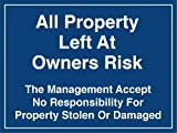 Alle Eigentum links bei Eigentümer Risiko Foamex Pool Warnung & Sicherheit Schild 400x 300x 2mm