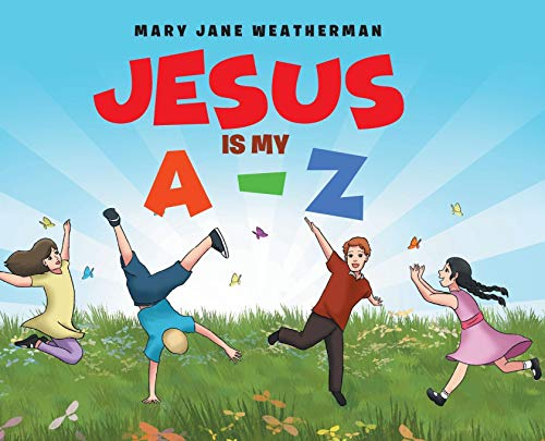 Jesus Is My A-Z