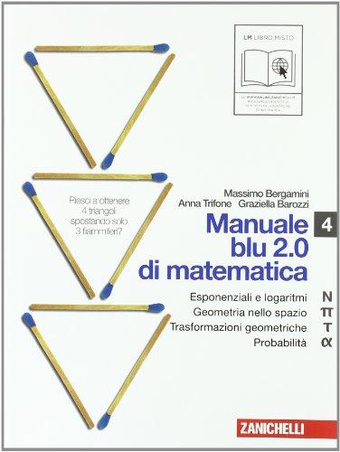 Manuale blu 2.0 di matematica. Vol. N-Pi greco-Tau-Alfa-U. Per le Scuole superiori. Con espansione online