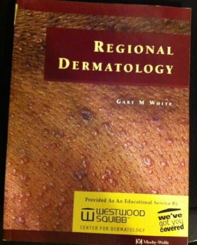 Regional Dermatology by Gary M., M.D. White (1997-06-01)