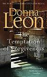The Temptation of Forgiveness (Commissario Brunetti 27)
