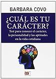 ¿Cuál Es Tu Carácter? Test Para Conocer El Carácter, La Personalidad Y Las Aptitudes En La Vida Cotidiana