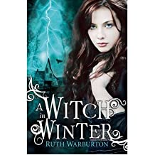 [(A Witch in Winter )] [Author: Ruth Warburton] [Jun-2014]