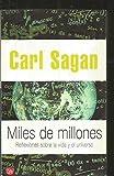 Miles de Millones (Spanish Edition) by Carl Sagan (2002-05-02)