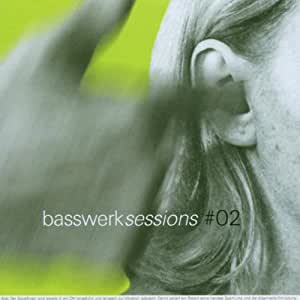 Basswerk Sessions Vol.2
