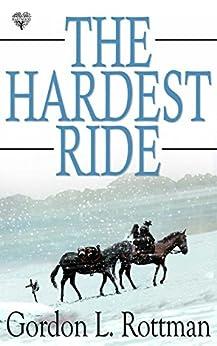 The Hardest Ride por Gordon L. Rottman epub