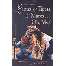 Lions & Tigers & Mares. Oh My!