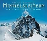 Himmelsleitern: 50 Fels- und Eisgrate...