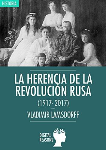 La herencia de la Revolución rusa (1917-2017) (Argumentos para el s. XXI nº 29)